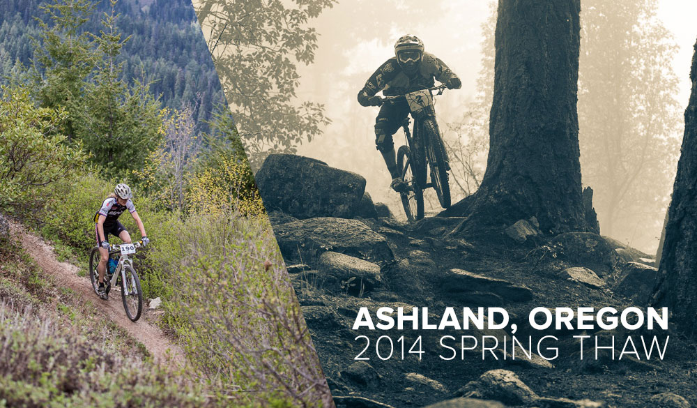2014 Ashland, Oregon Spring Thaw Mountain Bike Festival