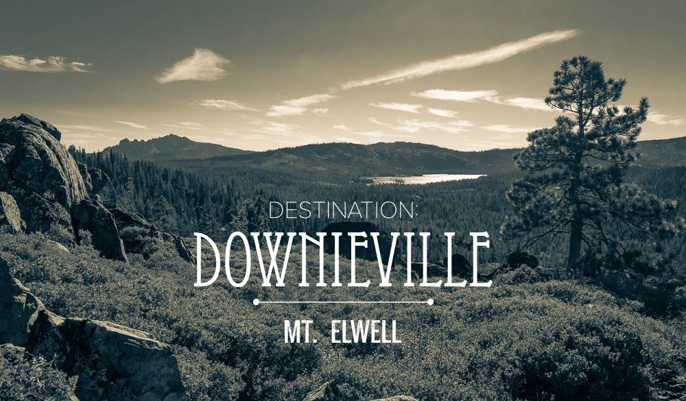 Downieville: the Mt Elwell Mission