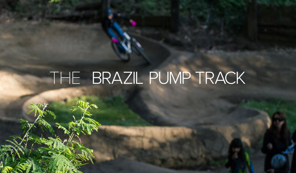 Pumptrack Spotlight: the Brazil Pump Track
