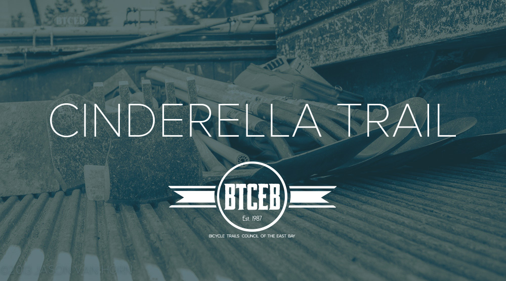 Cinderella Trail Build Day November 23rd and other East Bay MTB Advocacy News