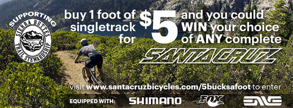 Santa Cruz Bikes kicks down for the Sierra Buttes. You should too.