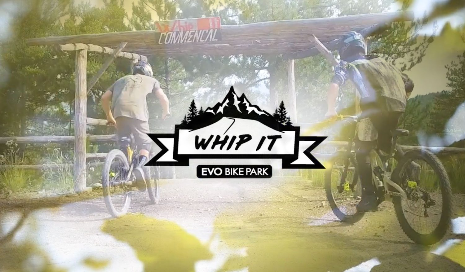Whip It Flow Trail at the EVO Bike Park — Digne les Bains, France